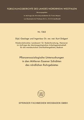 Pflanzensoziologische Untersuchungen in den mittleren Essener Schichten des nördlichen Ruhrgebietes von Drägert,  Kurt