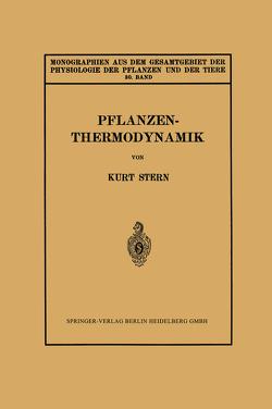 Pflanzenthermodynamik von Stern,  Kurt