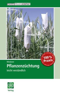 Pflanzenzüchtung von Miedaner,  Thomas