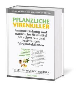 Pflanzliche Virenkiller. Immunstärkung und natürliche Heilmittel bei schweren und resistenten Virusinfektionen. von Buhner,  Stephen Harrod