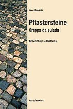 Pflastersteine – Crappa da sulada von Candreia,  Linard