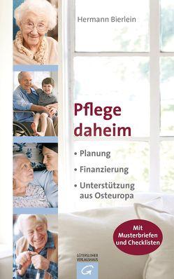 Pflege daheim von Bierlein,  Hermann