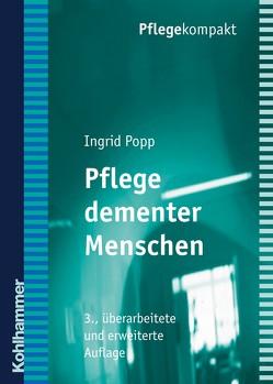 Pflege dementer Menschen von Popp,  Ingrid