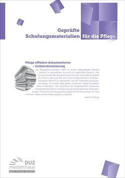 Pflege effzient dokumentieren – Entbürokratisierung von Berga,  Joachim