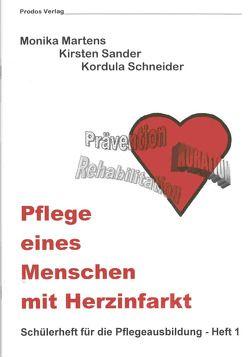 Pflege eines Menschen mit Herzinfarkt von Becker,  Jennifer, Meyer-Rentz,  Monika, Rüller,  Horst, Sander,  Kirsten, Schneider,  Kordula