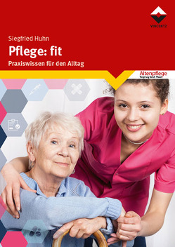 Pflege: fit von Huhn,  Siegfried