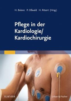 Pflege in der Kardiologie/ Kardiochirurgie von Bolanz,  Hanjo, Leisinger,  Hildegard, Osswald,  Petra