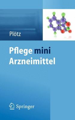 Pflege mini Arzneimittel von Plötz,  Hermann