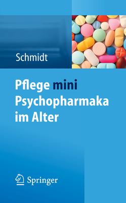 Pflege mini Psychopharmaka im Alter von Schmidt,  Simone