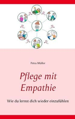 Pflege mit Empathie von Müller,  Petra