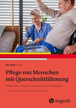 Pflege von Menschen mit Querschnittlähmung von Haas,  Ute
