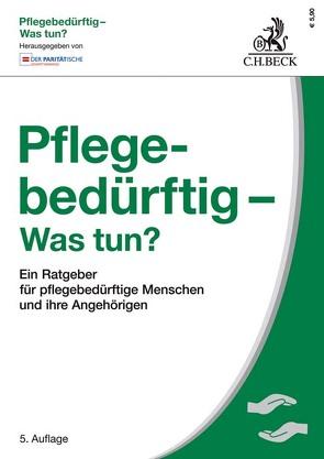 Pflegebedürftig – Was tun? von Der Paritätische Gesamtverband, Hesse,  Werner, Mueller,  Wolfgang, Wenzel,  Gerd