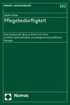 Pflegebedürftigkeit von Roller,  Steffen