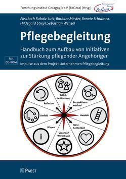 Pflegebegleitung von Bubolz-Lutz,  Elisabeth, Mester,  Barbara, Schramek,  Renate, Streyl,  Hildegard, Wenzel,  Sebastian