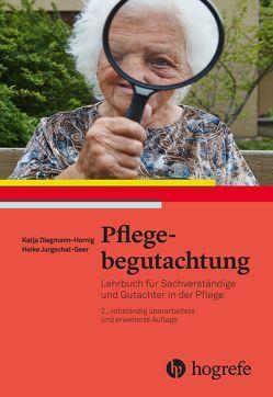Pflegebegutachtung von Diegmann-Hornig,  Katja, Jurgschat-Geer,  Heike