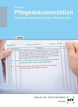 Pflegedokumentation von Schwerdt,  Christine