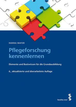 Pflegeforschung kennenlernen von Mayer,  Hanna