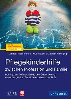 Pflegekinderhilfe von Esser,  Klaus, Hiller,  Stephan, Macsenaere,  Michael