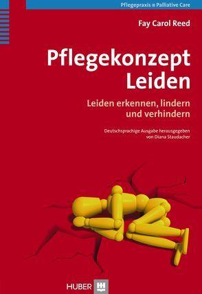 Pflegekonzept Leiden von Börger,  Heide, Red,  Fay Carol, Staudacher,  Diana