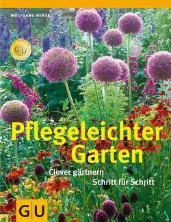 Pflegeleichter Garten von Hensel,  Wolfgang