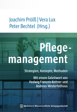 Pflegemanagement von Bechtel,  Peter, Lux,  Vera, Prölß,  Joachim