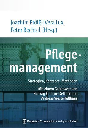 Pflegemanagement von Bechtel,  Peter, Prölß,  Joachim