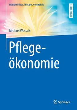 Pflegeökonomie von Wessels,  Michael