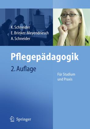 Pflegepädagogik von Brinker-Meyendriesch,  Elfriede, Schneider,  Alfred, Schneider,  Kordula