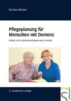 Pflegeplanung für Menschen mit Demenz von Messer,  Barbara