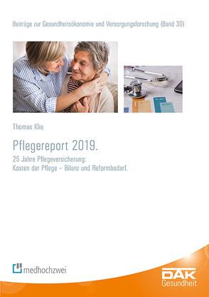 Pflegereport 2019 von Klie,  Thomas, Storm,  Andreas