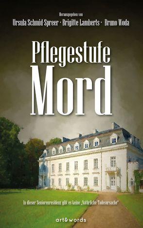 Pflegestufe Mord von Lamberts,  Brigitte, Schmid-Spreer,  Ursula, Woda,  Bruno