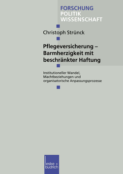 Pflegeversicherung — Barmherzigkeit mit beschränkter Haftung von Strünck,  Christoph