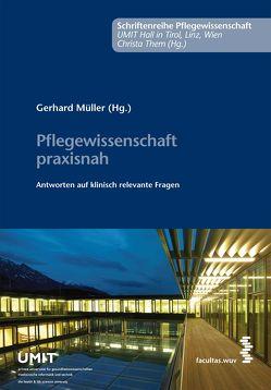 Pflegewissenschaft praxisnah von Mueller,  Gerhard