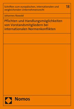 Pflichten und Handlungsmöglichkeiten von Vorstandsmitgliedern bei internationalen Normenkonflikten von Rowold,  Johannes