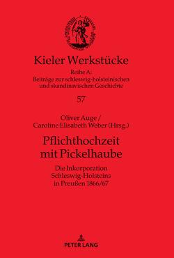 Pflichthochzeit mit Pickelhaube von Auge,  Oliver, Weber,  Caroline E.