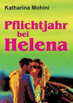 Pflichtjahr bei Helena von Mohini,  Katharina
