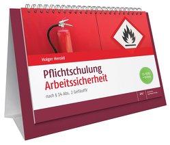 Pflichtschulung Arbeitssicherheit von Herold,  Holger