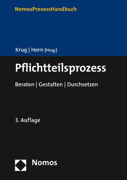 Pflichtteilsprozess von Horn,  Claus-Henrik, Krug,  Walter