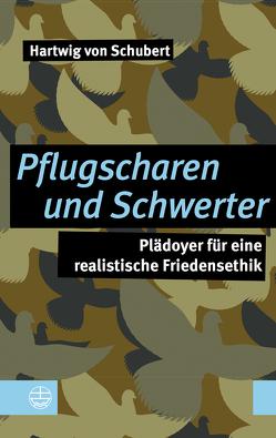 Pflugscharen und Schwerter von Hartwig,  von Schubert