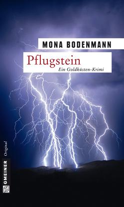 Pflugstein von Bodenmann,  Mona