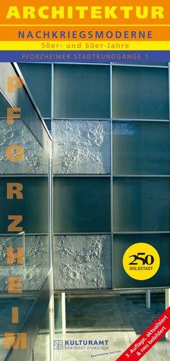 Pforzheimer Stadtrundgänge, Bd. 1 von Kulturamt der Stadt Pforzheim, Timm,  Christoph