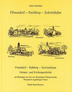 Pfraundorf – Rechberg – Schrotzhofen von Markt Beratzhausen