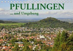 Pfullingen … und Umgebung (Tischkalender 2018 DIN A5 quer) von GUGIGEI