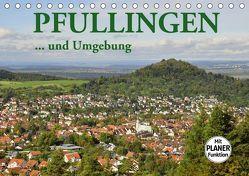 Pfullingen … und Umgebung (Tischkalender 2019 DIN A5 quer) von GUGIGEI