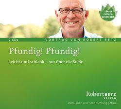Pfundig, Pfundig von Betz,  Robert Theodor