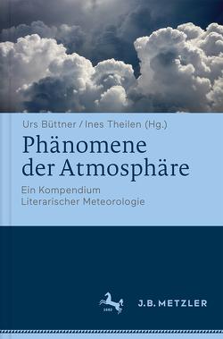Phänomene der Atmosphäre von Büttner,  Urs, Theilen,  Ines