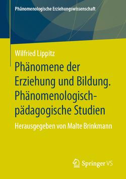 Phänomene der Erziehung und Bildung von Brinkmann,  Malte