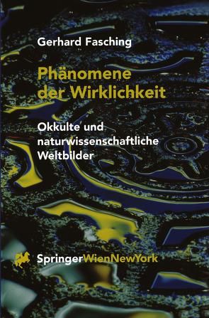 Phänomene der Wirklichkeit von Fasching,  Gerhard
