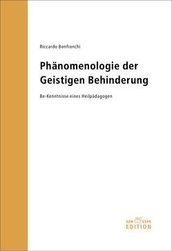Phänomenologie der Geistigen Behinderung von Bonfranchi,  Riccardo