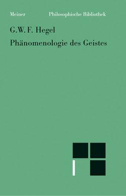 Phänomenologie des Geistes von Bonsiepen,  Wolfgang, Hegel,  Georg W F, Wessels,  Hans F